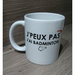 MUG J'peux pas j'ai badminton