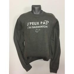 SWEAT GRIS J'PEUX PAS J'AI...