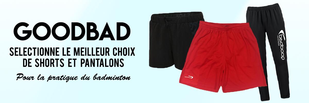 goodbad séléctionne le meilleur choix de vêtements pour la pratique du badminton.